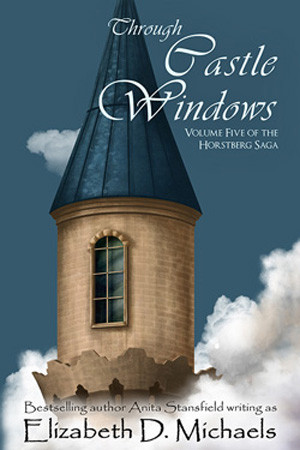 Through Castle Windows by Elizabeth D. Michaels
