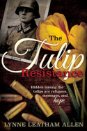 The Tulip Resistance by Lynne Leatham Allen