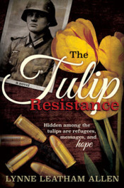 The Tulip Resistance by Lynne Allen