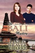 The Bali Mystery by Linda Weaver Clarke