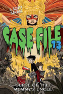 Case File 13: Curse of the Mummy's Uncle by J. Scott Savage
