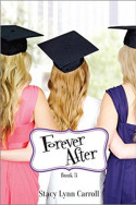 Forever After by Stacy Lynn Carroll
