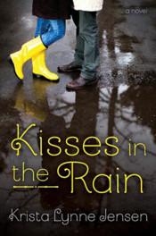 Kisses in the Rain by Krista Lynne Jensen