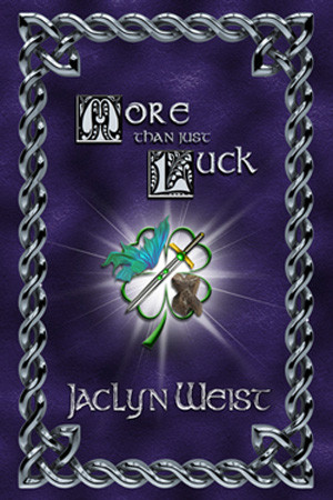 More Than Just Luck by Jaclyn Weist