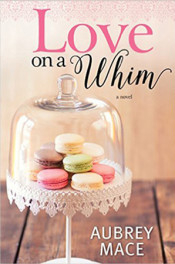 Love On a Whim by Aubrey Mace