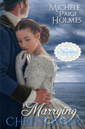 Marrying Christopher by Michele Paige Holmes