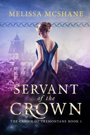Tremontane: Servant of the Crown by Melissa McShane