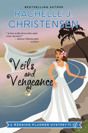 Veils and Vengeance by Rachelle J. Christensen
