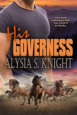 His Governess by Alysia S. Knight