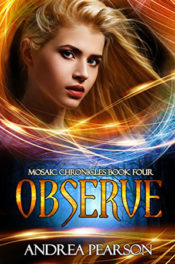 Observe by Andrea Pearson