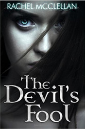 The Devil's Fool by Rachel McClellan