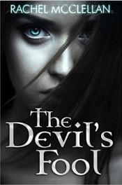 The Devil's Fool by Rachel McClellan