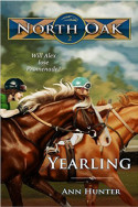 North Oak: Yearling by Ann Hunter