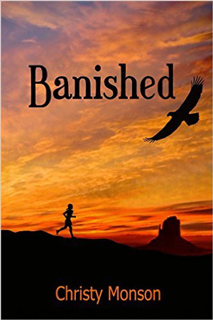 Banished by Christy Monson