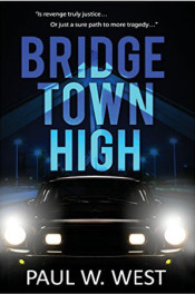 Bridgetown High by Paul W. West