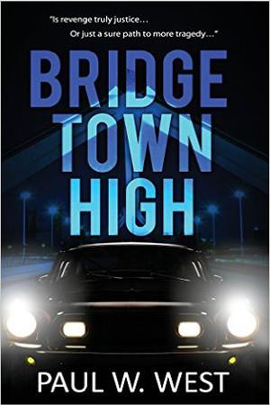 Bridgetown High by Paul W. West