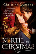 North for Christmas by Christina Dymock