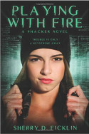 #Hackers: Playing with Fire by Sherry D. Ficklin