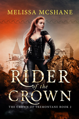 Tremontane: Rider of the Crown by Melissa McShane