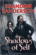 Mistborn: Shadows of Self by Brandon Sanderson