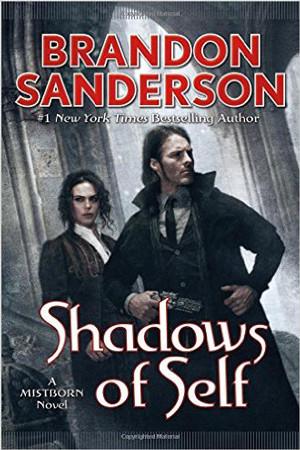 Mistborn: Shadows of Self by Brandon Sanderson