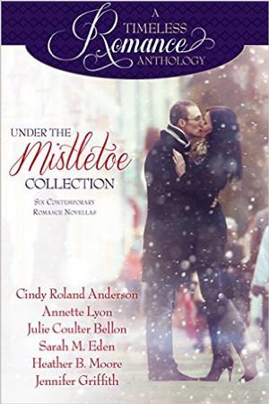 A Timeless Romance: Under the Mistletoe