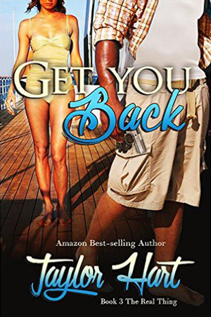 The Real Thing: Get You Back by Taylor Hart