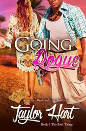 Real THing: Going Rogue by Taylor Hart