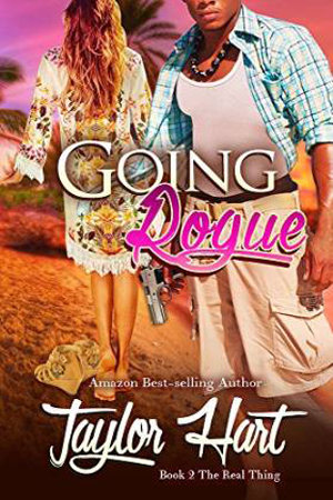 The Real Thing: Going Rogue by Taylor Hart