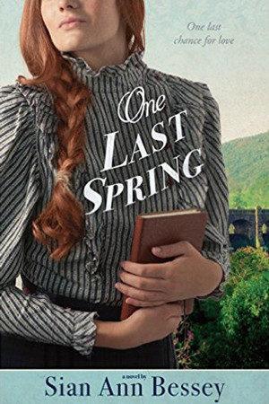 One Last Spring by Sian Ann Bessey