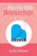Playing with Heartstrings by Lydia Winters