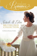 A Timeless Romance: Sarah M. Eden British Isles Collection