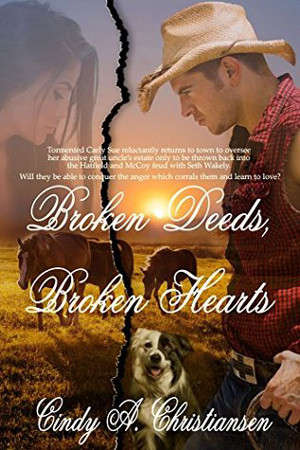 Broken Deeds, Broken Hearts by Cindy A. Christiansen