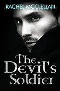 The Devil's Soldier by Rachel McClellan
