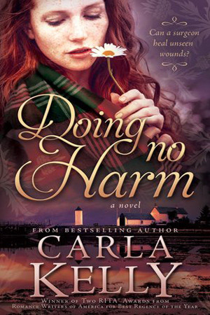Doing No Harm by Carla Kelly