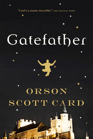 Mithermages: Gatefather by Orson Scott Card
