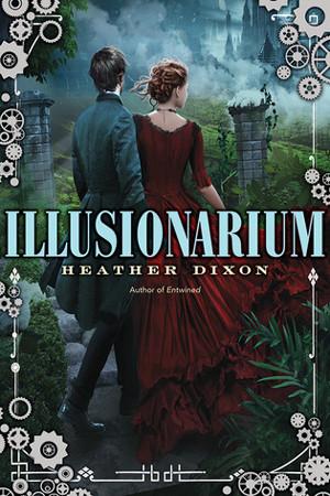 Illusionarium by Heather Dixon