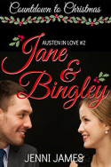 Jane & Bingley by Jenni James