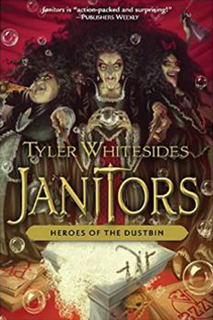 Janitors: Heroes of the Dustbin by Tyler Whitesides