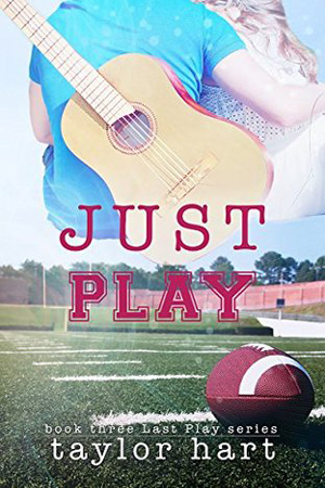 Last Play: Just Play by Taylor Hart