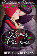 Keeping Christmas by Rebecca Blevins