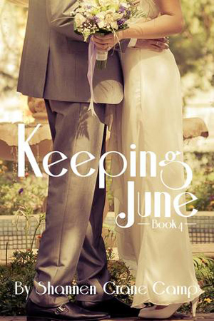Keeping June by Shannen Crane Camp