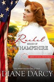 Rachel: Bride of New Hampshire by Diane Darcy