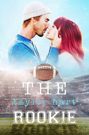 The Rookie by Taylor Hart