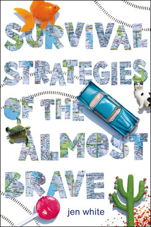 Survival Strategies of the Almost Brave by Jen White