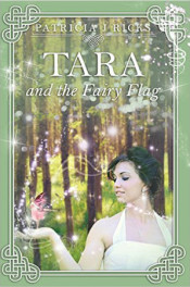 Tara and the Fairy Flag by Patricia J. Ricks