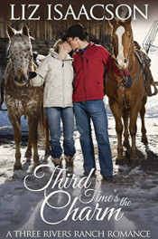 Three Rivers: Third Time's the Charm by Liz Isaacson