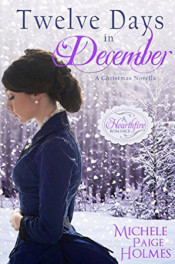 Twelve Days In December by Michele Paige Holmes