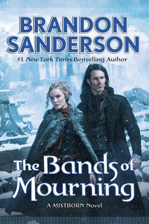 Mistborn: The Bands of Mourning by Brandon Sanderson