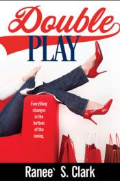 Double Play by Raneé S. Clark
